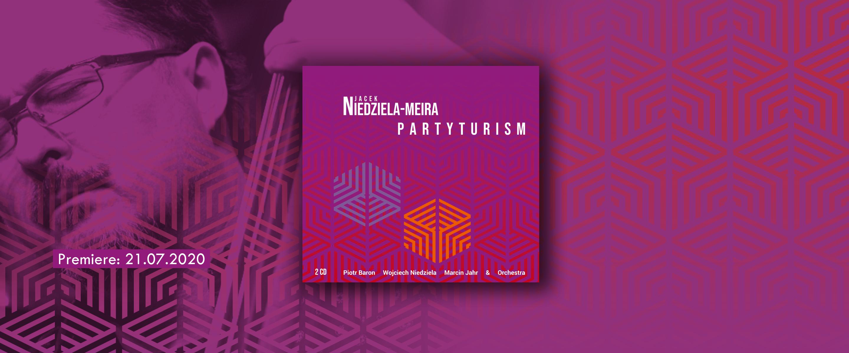 Jacek Niedziela - Meira - Partyturism