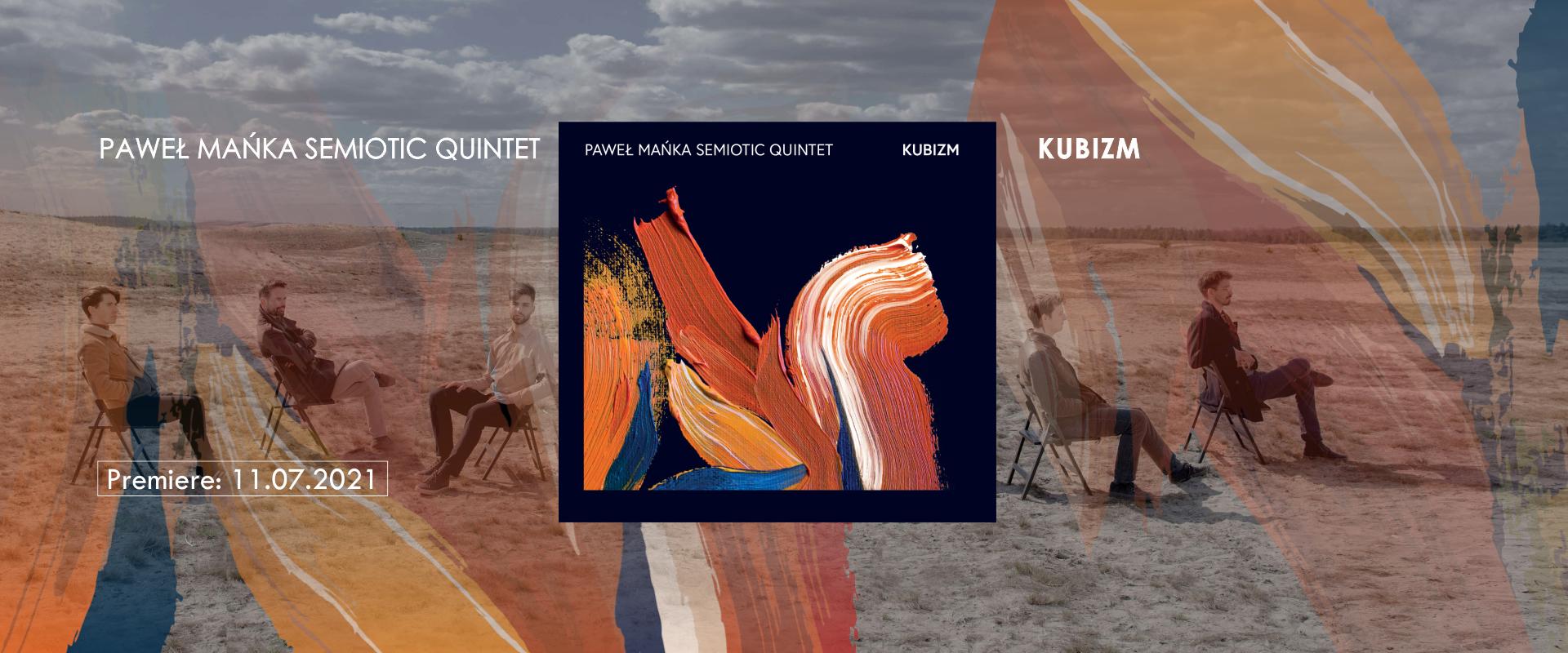 Paweł Mańka Semiotic Quintet - Kubizm alt