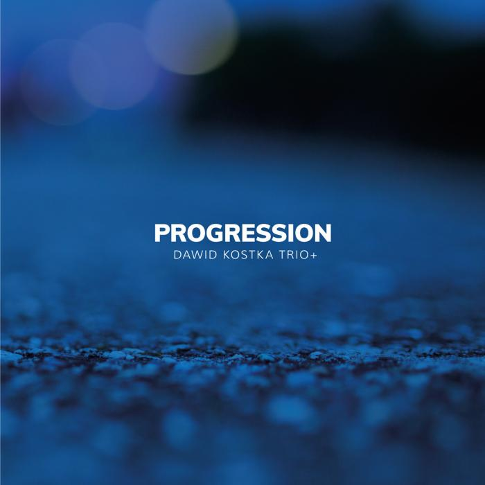Dawid Kostka Trio + Progression