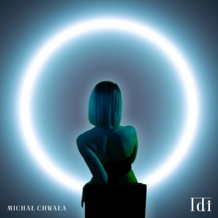 Michał Chwała - Idi - cover