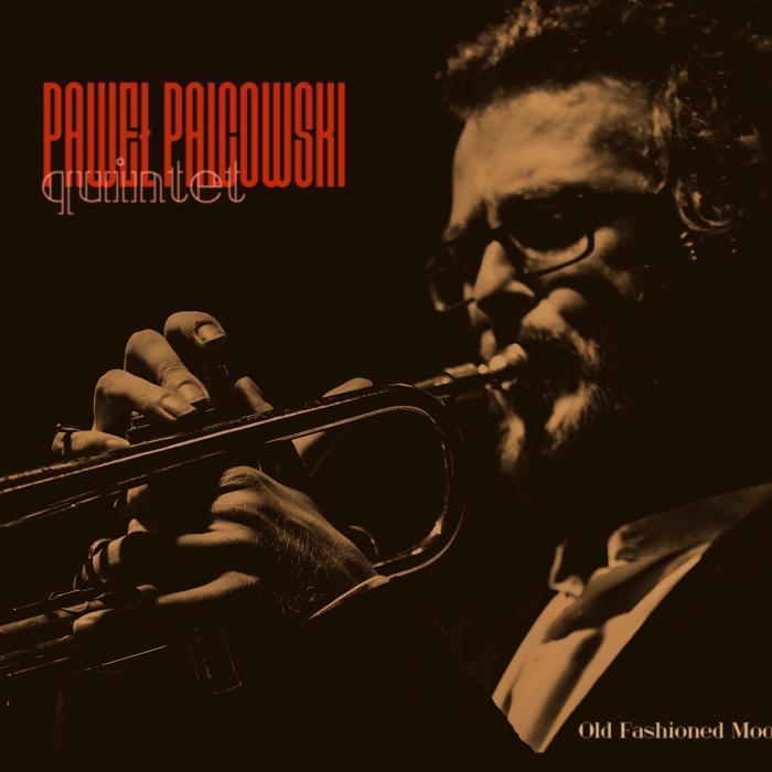 Paweł Palcowski Quintet - Old Fashioned Mood cover front