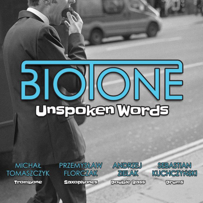 BIOTONE – Unspoken Words