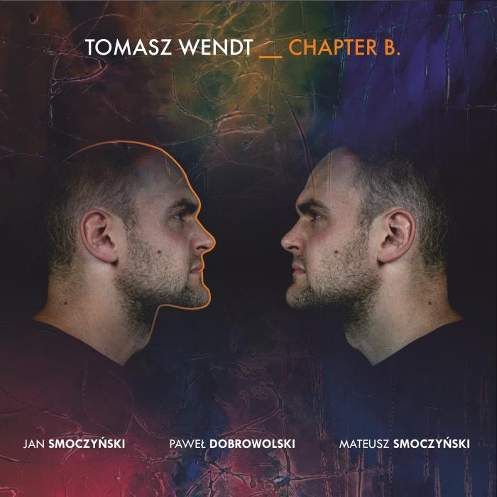 Tomasz Wendt - Chapter B
